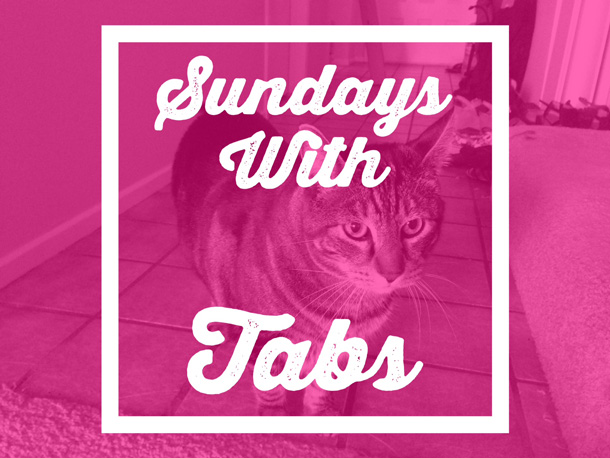 Sundays with Tabs