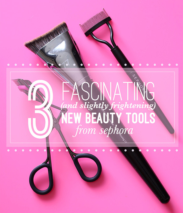 3 Fascinating (and Slightly Frightening) New Beauty Tools from Sephora