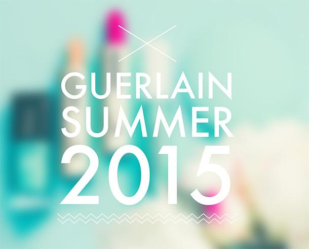 guerlain summer 2015