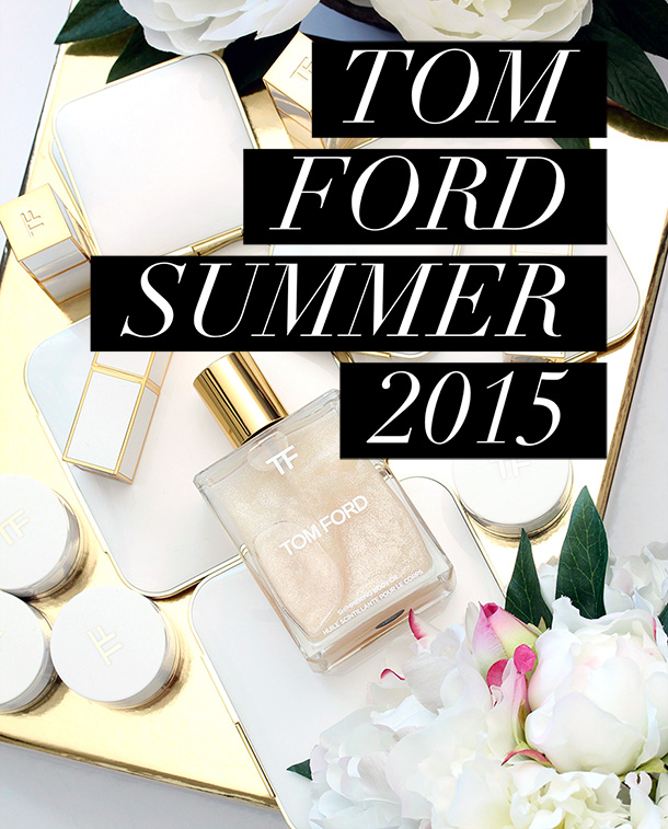 tom ford summer 2015
