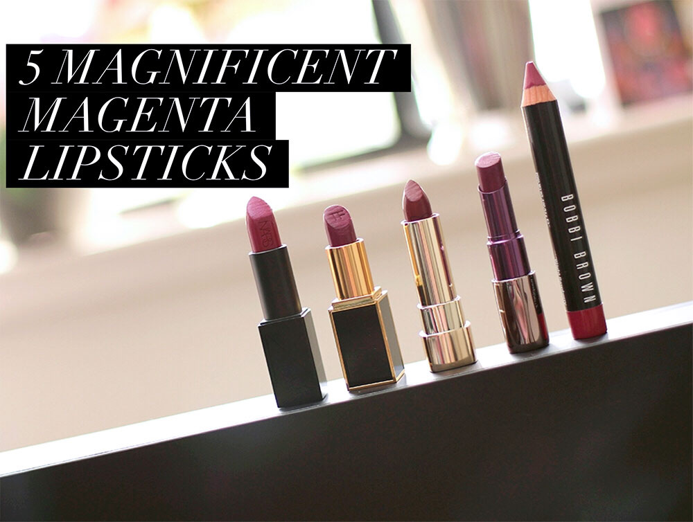 5 marvelous magenta lipsticks