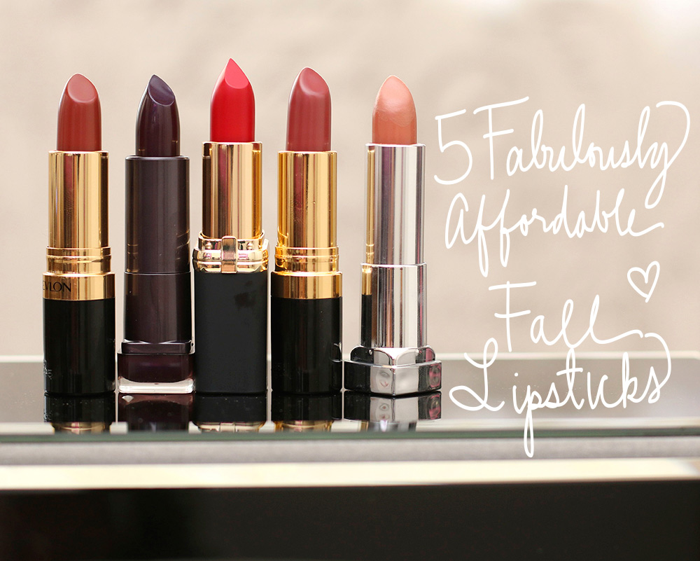5 fabulously affordable fall lipsticks 1