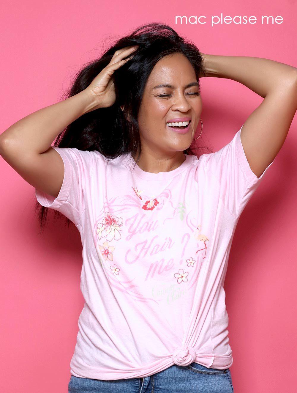 you hair me tee plumeria pink mac please me