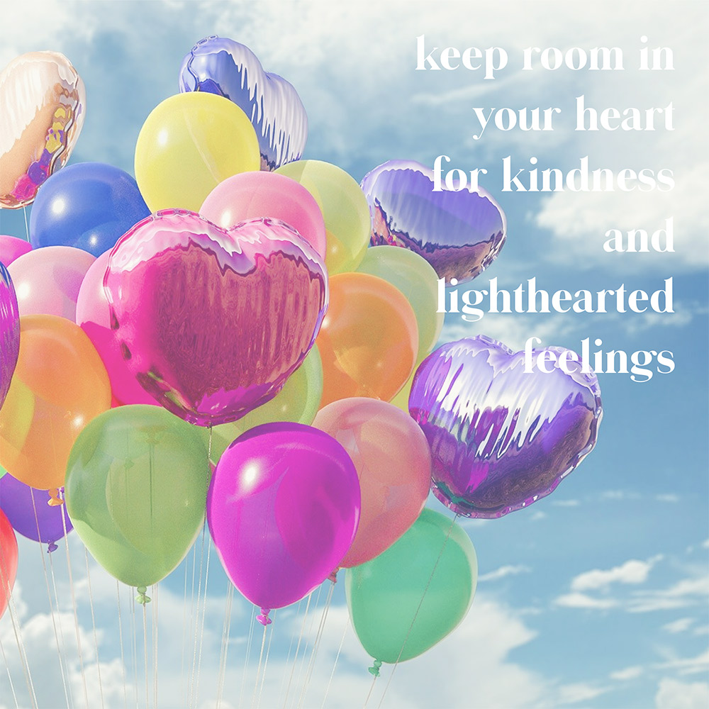 keep room in your heart